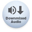 Downmixed Audio